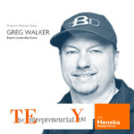 014 – The Power of Using Your Story to Provide Inspiration and Have Great Success, with Greg Walker