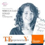 007 – Paying attention to what's going on, being mindful and practicing self-love, with Rebecca Clio Gould