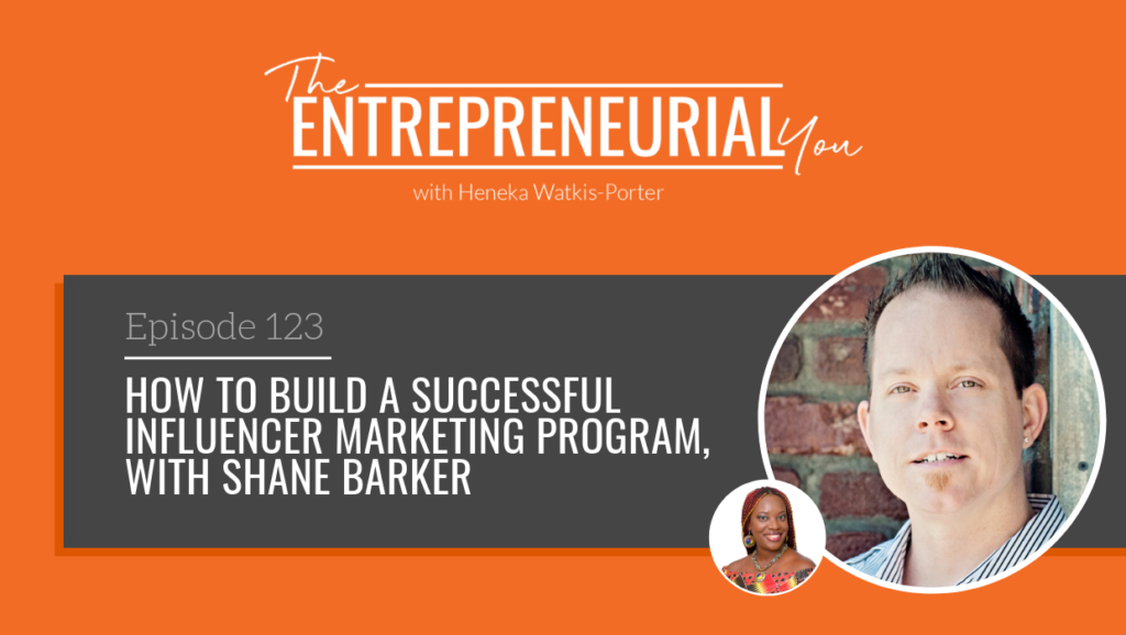 Episode 123 – How to Build a Successful Influencer Marketing